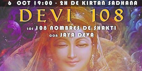Devi 108 - Kirtan Sadhana entradas