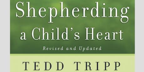 Shepherding a Child's Heart by Dr. Tedd Tripp tickets