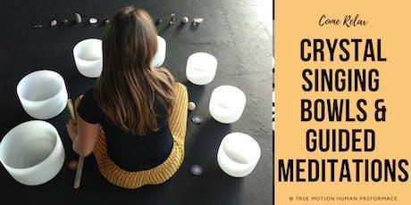 Crystal Singing Bowls Meditation tickets