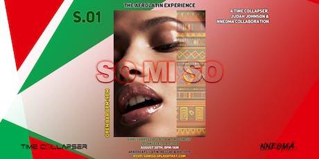 So Mi So - The Afro-Latin Experience  tickets