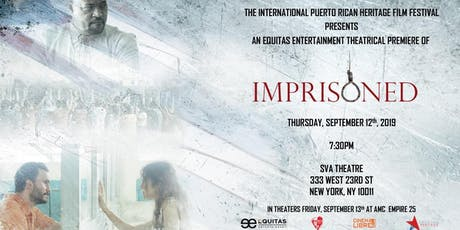 "NYC ""Imprisoned"" Premier tickets"