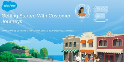 Detroit - Salesforce Marketing: Getting Started With Customer Journeys