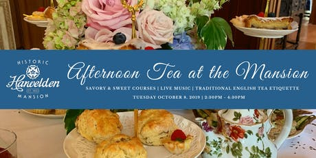 October Afternoon Tea at the Mansion  tickets
