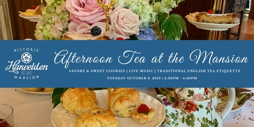 October Afternoon Tea at the Mansion