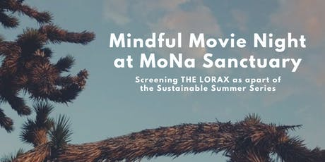 Mindful Movie Night at MoNa - The Lorax tickets