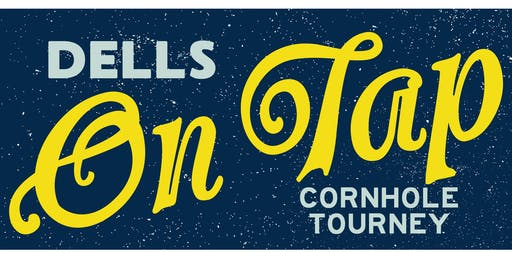 Dells on Tap Cornhole Tournament
