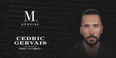 Cedric Gervais at Mémoire tickets