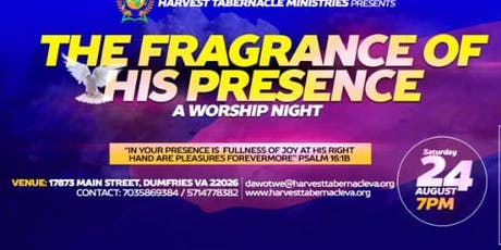 """Worship Night """"The Fragrance of His Presence"""" tickets"""