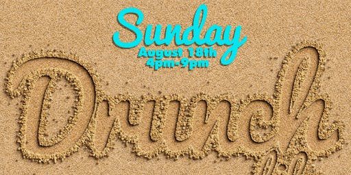 DRUNCH LIFE SUNDAY ~ DAY PARTY