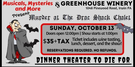 Murder Mystery Lunch: Murder at the Drac Shack Chalet tickets