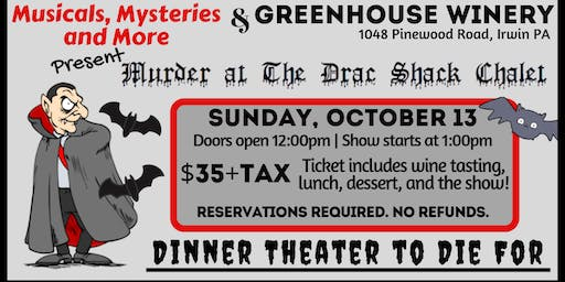Murder Mystery Lunch: Murder at the Drac Shack Chalet