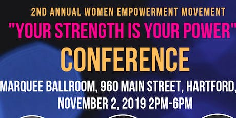 """Women Empowerment Movement- """"Your Strength is Your Power"""" tickets"""