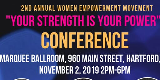 "Women Empowerment Movement- ""Your Strength is Your Power"""
