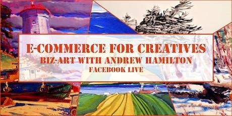 E-Commerce for Creatives, Biz-Art with Andrew Hamilton tickets