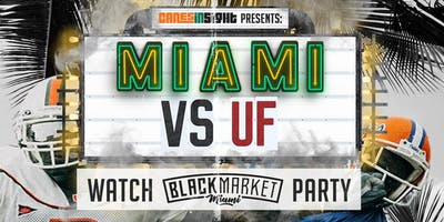 MIAMI vs UF Watch Party at Black Market Miami