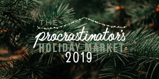 The 2019 Procrastinator's Holiday Market