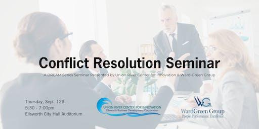 DREAM Series Seminar: Conflict Resolution