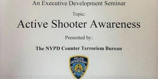Active Shooter Awareness Presented by the NYPD Counterterrorism Bureau