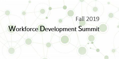 Fall 2019 Workforce Development Summit