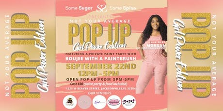 Not Your Average Pop-Up: Girl Boss Edition tickets