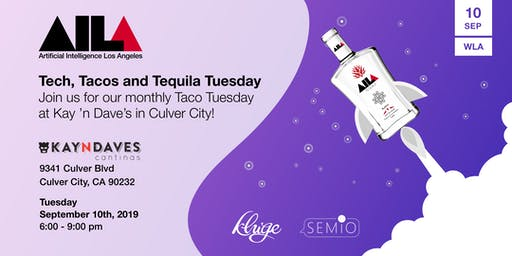 AI LA Tech, Tacos, & Tequila Tuesday