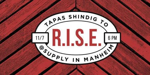 Tapas Shindig to R.I.S.E