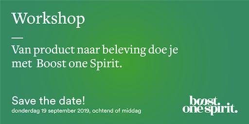 Van product naar beleving doe je met Boost one Spirit.