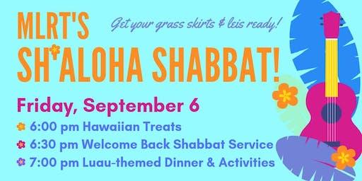 MLRT Sh'Aloha Shabbat