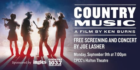 Ken Burns' Country Music Free Screening and Concert by Joe Lasher tickets