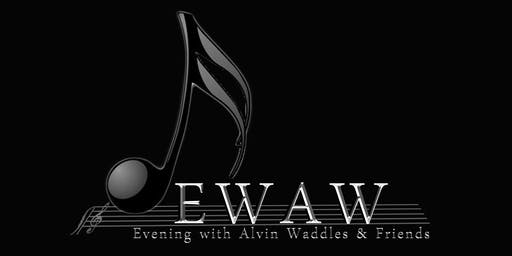An Evening with Alvin Waddles and Friends VI