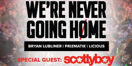 We're Never Going Home - NYC - with Special Guest Scotty Boy tickets