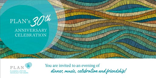 PLAN's 30th Anniversary Celebration and AGM