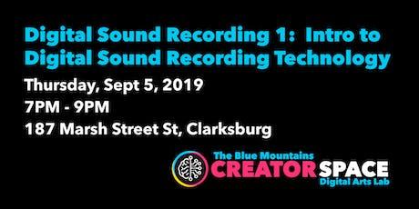 Digital Sound Recording 1:  Intro to Digital Sound Recording Technology tickets