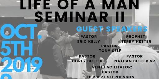 Life of a Man Seminar II