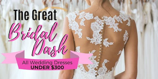 The GREAT BRIDAL DASH!