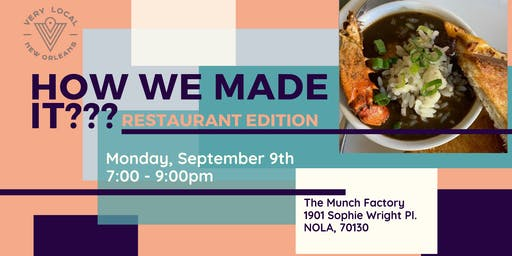 How We Made It?: Restaurant Edition