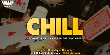 CHILL - Bowling, Games, Music & Vibes tickets