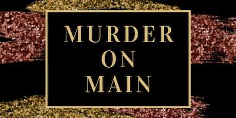 2019 Murder on Main tickets