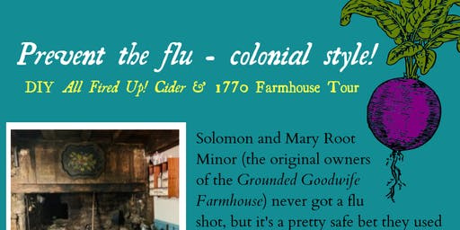 Prevent the flu - colonial-style!