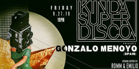 Kinda Super Disco   Gonzalo Menoyo tickets