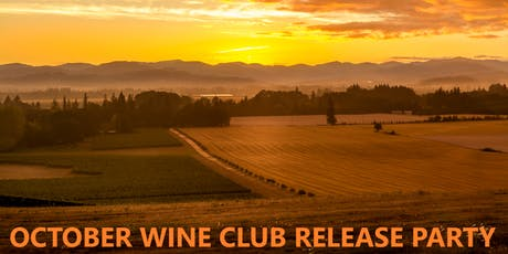 October 2019 Wine Club Release Party tickets