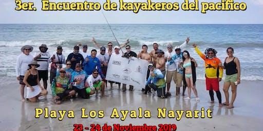 3ER. ENCUENTRO DE KAYAKEROS DEL PACÍFICO