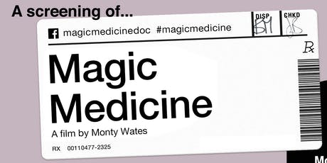 Magic Medicine: A Documentary About Highs and Lows + Panel Discussion tickets