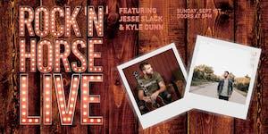 Rock 'N' Horse Live Ft Jesse Slack and Kyle Dunn