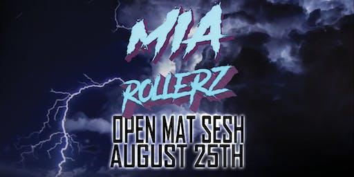 MIA ROLLERZ™ OPEN MAT SESH