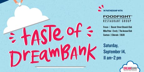 SPECIAL EVENT: Taste of DreamBank tickets