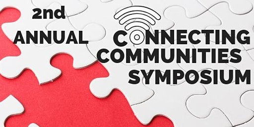 2nd Annual Connecting Communities Symposium