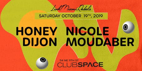 Nicole Moudaber & Honey Dijon tickets