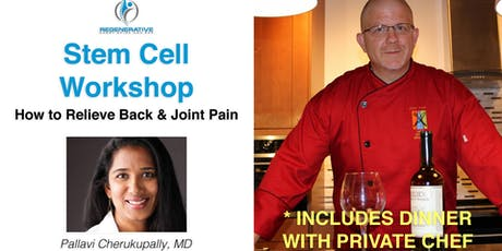 Stem Cell Workshop (Includes Dinner With Private Chef) tickets