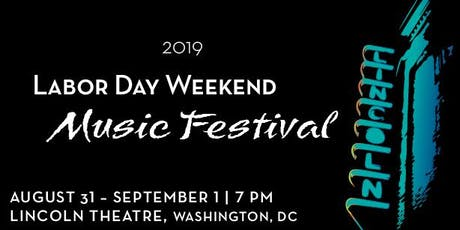 Labor Day Weekend Music Festival (Day 1) tickets